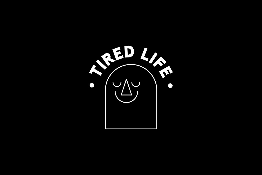 Tired Life was the creation of a short run of tees that ran on a basis of death and the idea of not being perfect. This was the first and last run created for Tired Life. 2015.