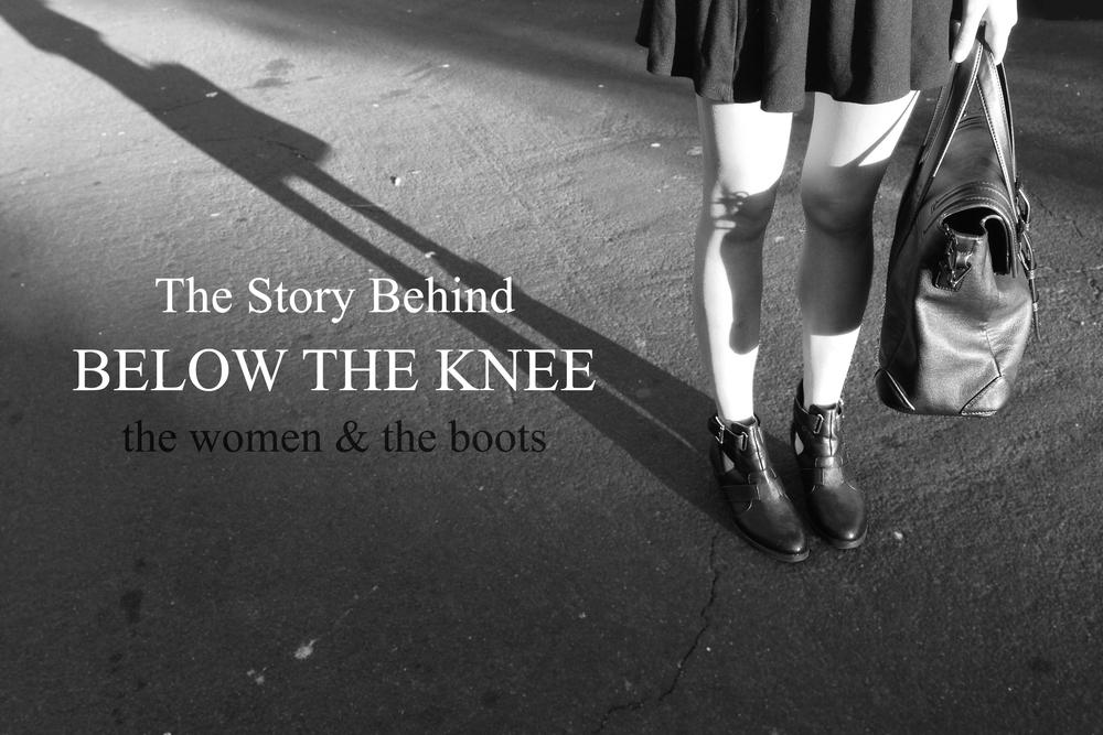 """The Story Behind """"Below The Knee"""" 她與鞋的一段故事"""
