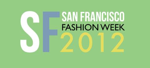 San Francisco Fashion Week 2012