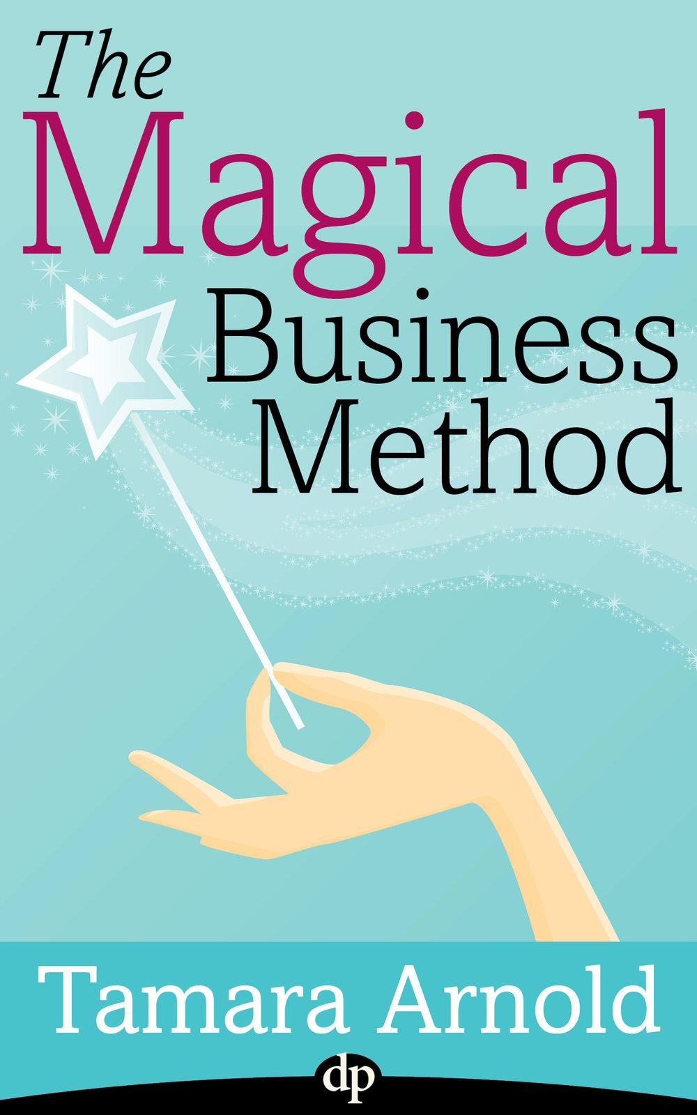 Arnold_The Magical Business Method_EBKA.jpg