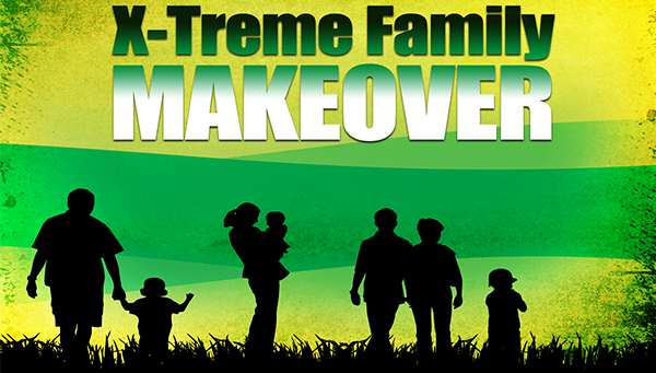 xtreme family makeover.png