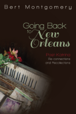 GOING BACK TO NEW ORLEANS (2013, Nurturing Faith) (100% of all author royalties go directly to the United Way of Southeast Louisiana)