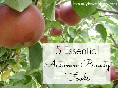 Essential-Autumn Beauty-Foods