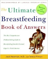 The Ultimate Breastfeeding Book of Answers by Dr. Jack Newman