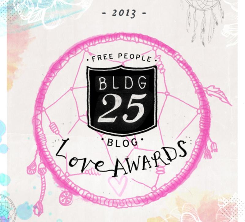 Free People BLDG 25 Blog Love Awards - Phase 1
