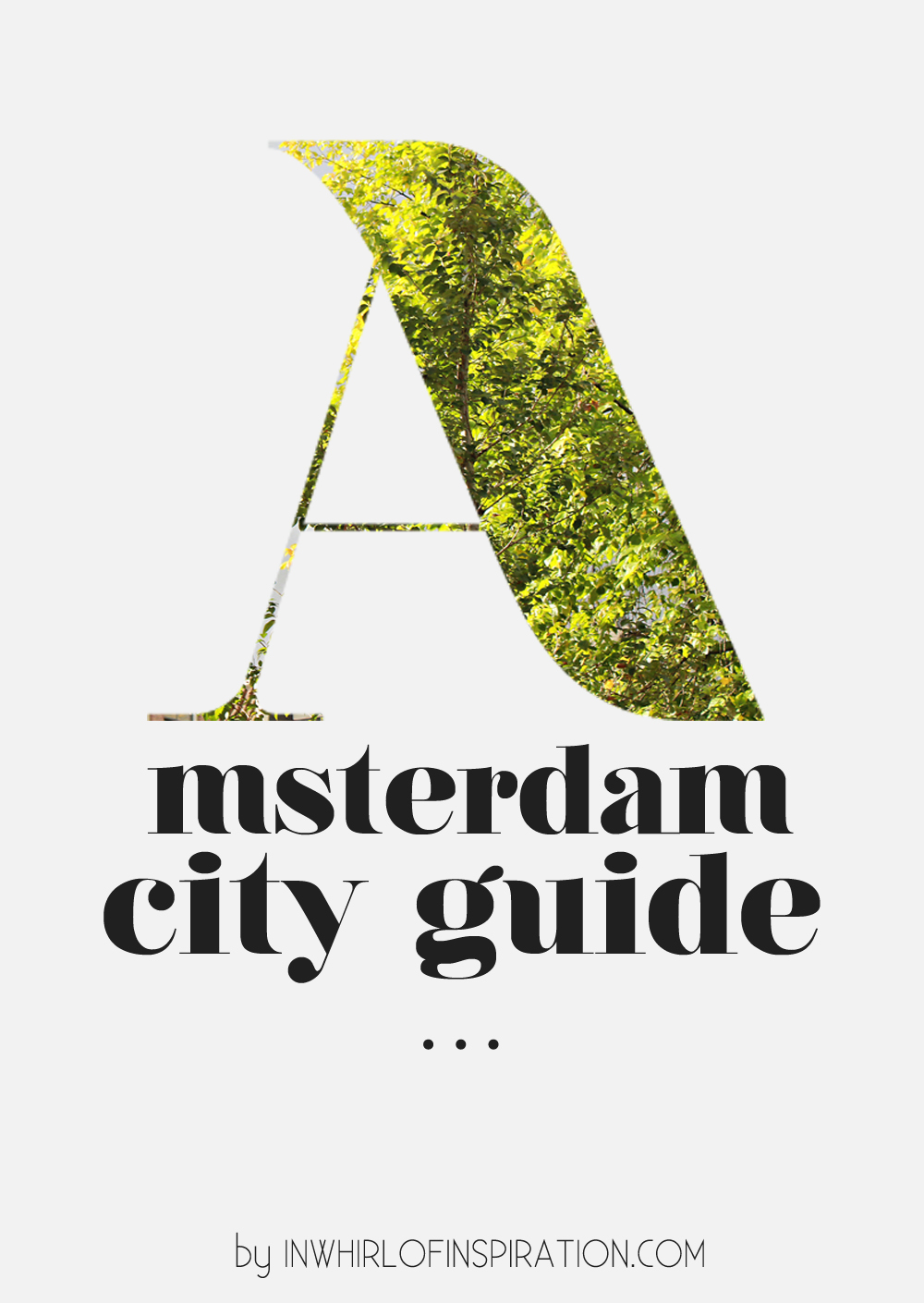 Amsterdam City Guide | In Whirl of Inspiration