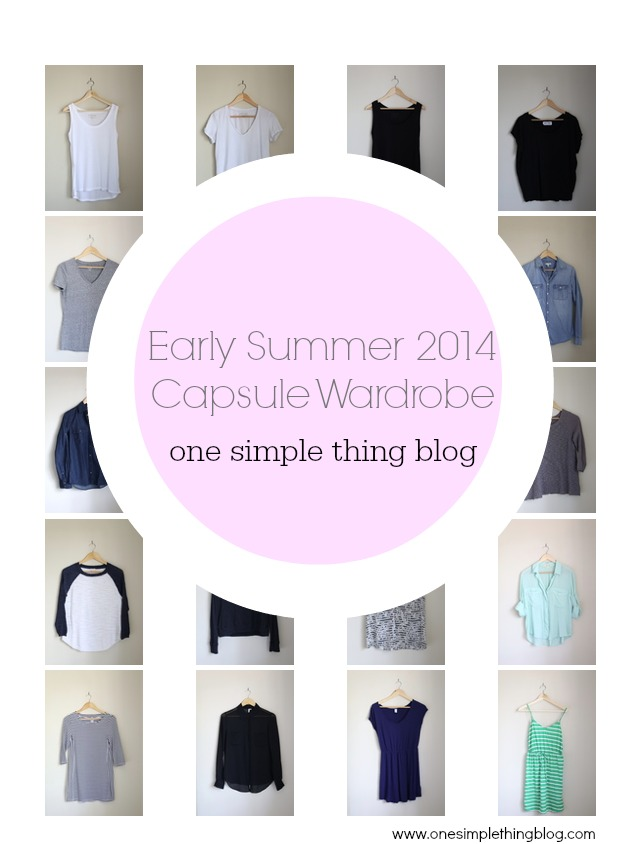 Early Summer Capsule Wardrobe // One Simple Thing Blog