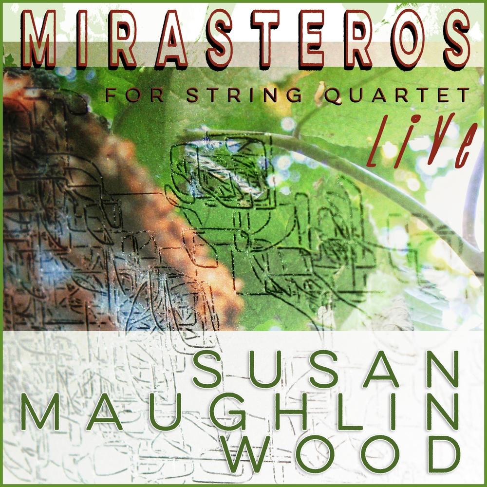"""Award-Winning String Quartet Composition: """"Mirasteros"""""""