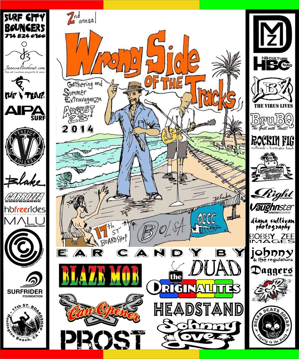 2nd Annual Wrong Side Of The Tracks (Flier courtesy of Tommy Tear)