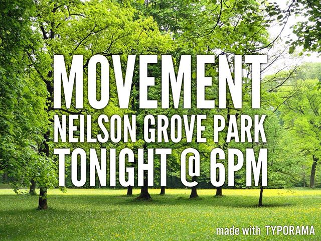 We're taking Movement outside this week. Join us in Neilson Grove Park tonight @ 6pm. Bring a blanket or a camp chair and we'll see you tonight! #xauvu #movement #chialpha