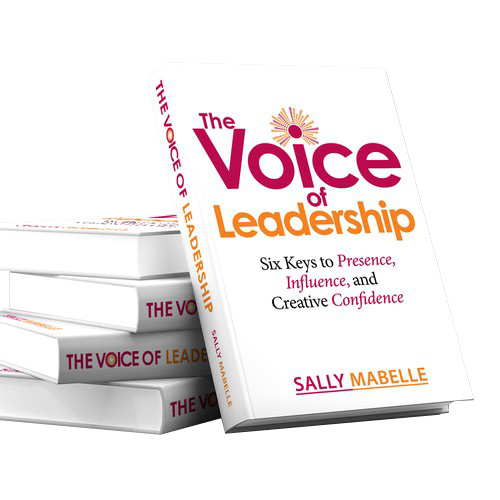 The Voice of Leadership by Sally Mabelle