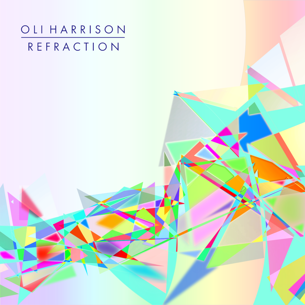 Refraction EP by Oli Harrison - Artwork.