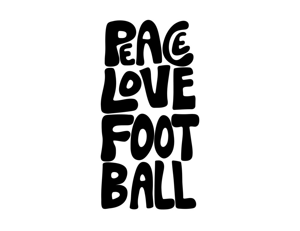 PEACE LOVE FOOTBALL