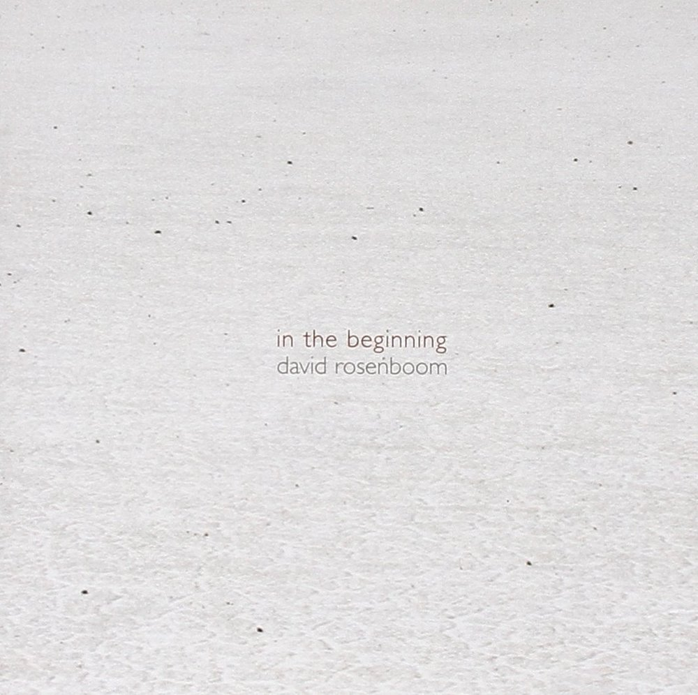 David Rosenboom // In The Beginning
