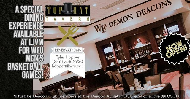 Reservations for Top Hat 🎩Tavern available now!🍸🍟🍔 *Available to Deacon Club members at the Deacon Athletic Club level and above ($1,000+), by reservation only.