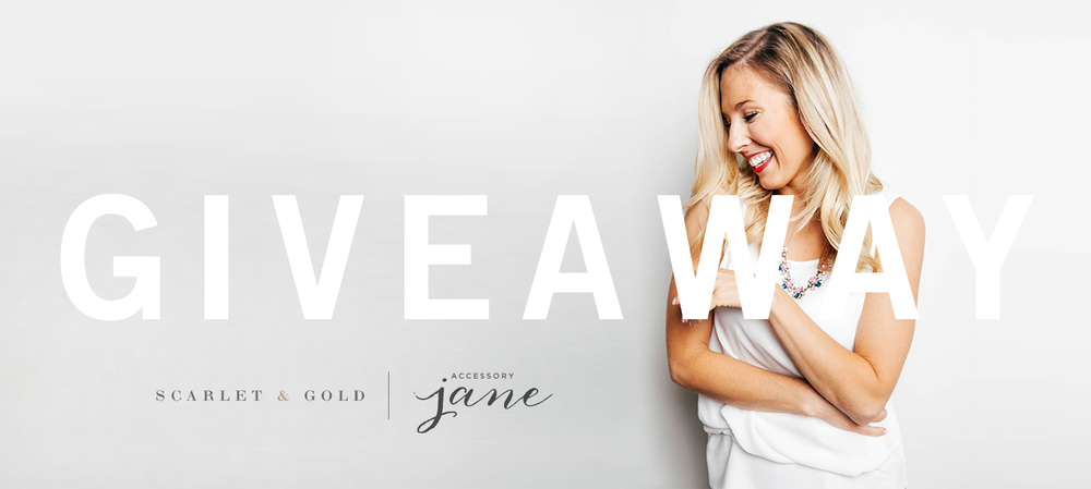 Scarlet & Gold / Accessory Jane Giveaway