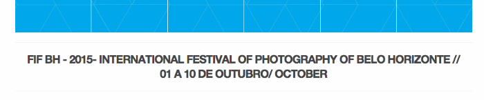 A large number of my images are featured in the International Festival of Photography, Belo Horizonte, Brazil   October 1-10. Exhibition is up until November 29th. Nice video of the installation   here  .