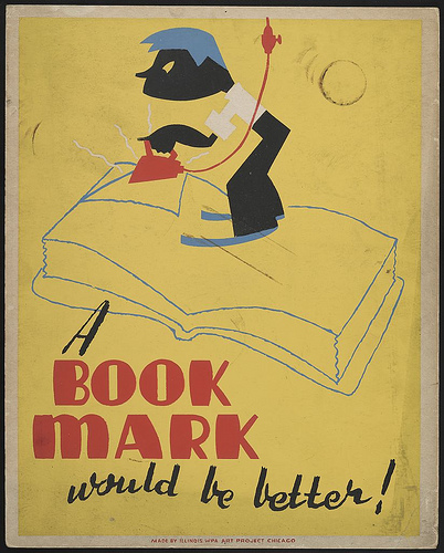 nprfreshair :     Happy Weekend! See you Monday, Internet!    A book mark would be better! (LOC) (by  The Library of Congress )