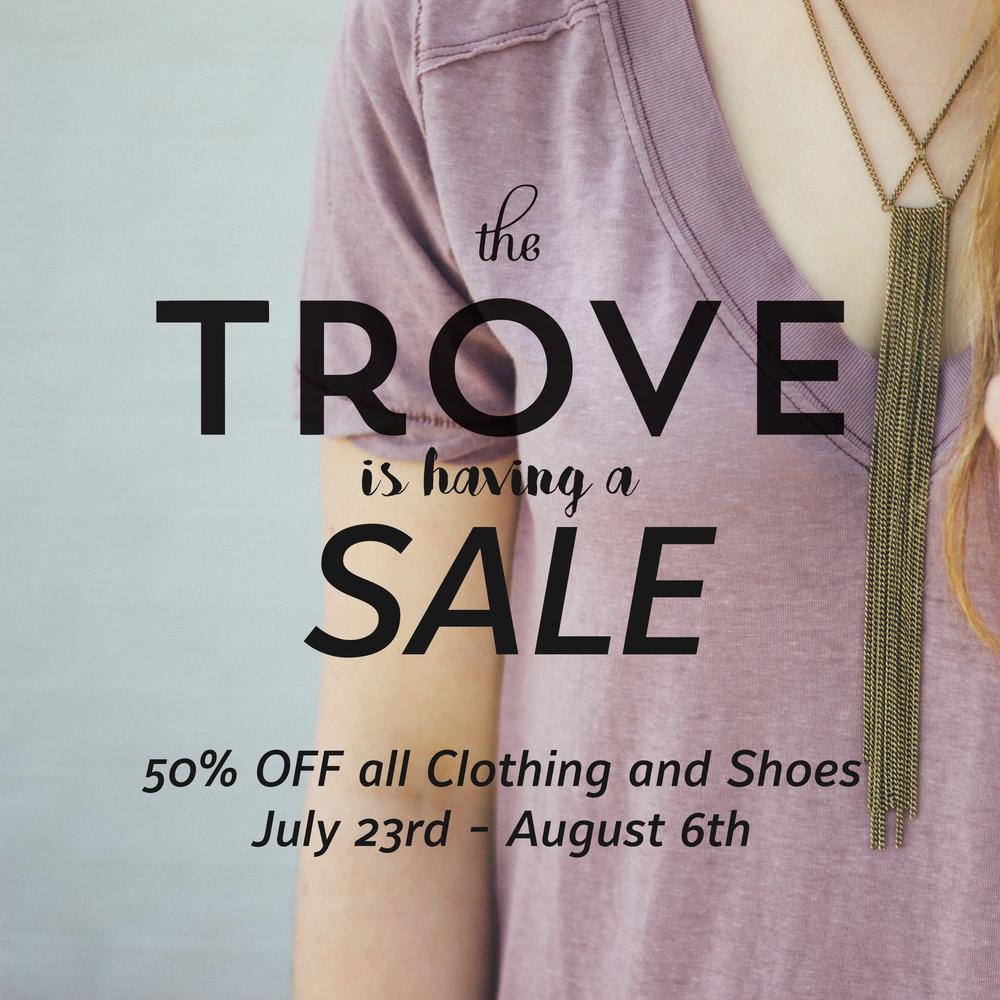The Trove Sale