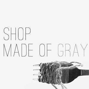 Made of Gray Etsy Shop