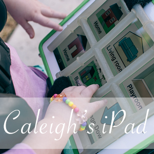 Caleigh's iPad Proloquo2Go
