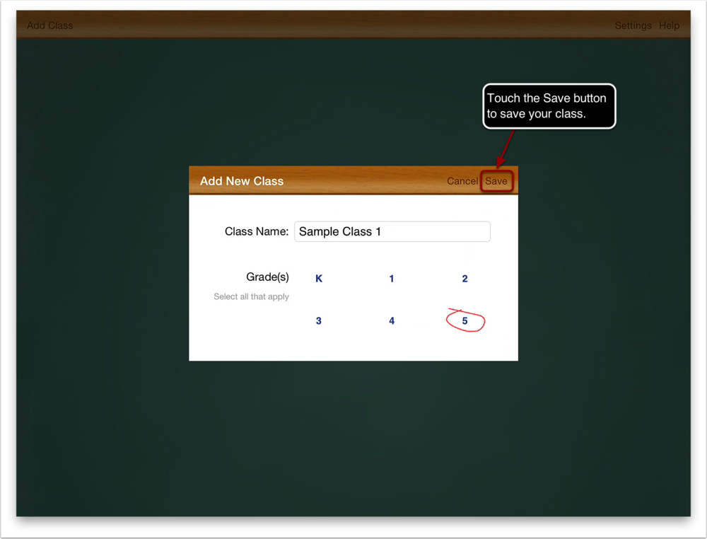 3. Touch the Save button to save your class.