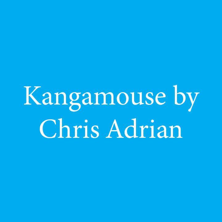 Kangamouse by Chris Adrian.jpg