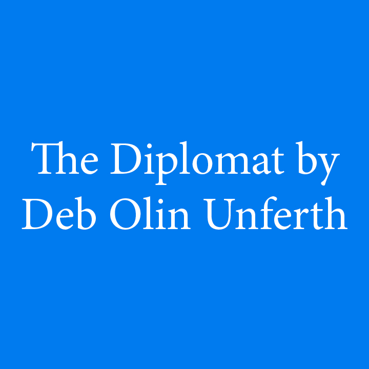 The Diplomat by Deb Olin Unferth.jpg