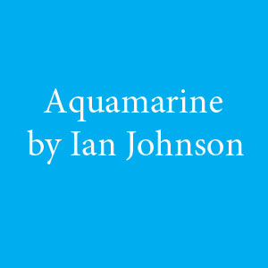 Aquamarine by Ian Johnson.jpg