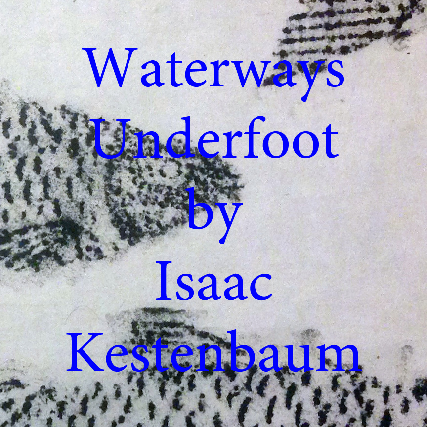 waterways isaac kestenbaum.jpg