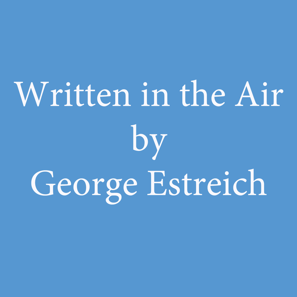 Written in the Air by George Estreich.jpg