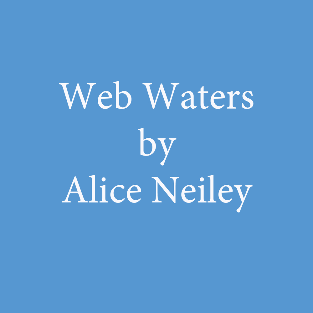 Web Waters by Alice Neiley.jpg