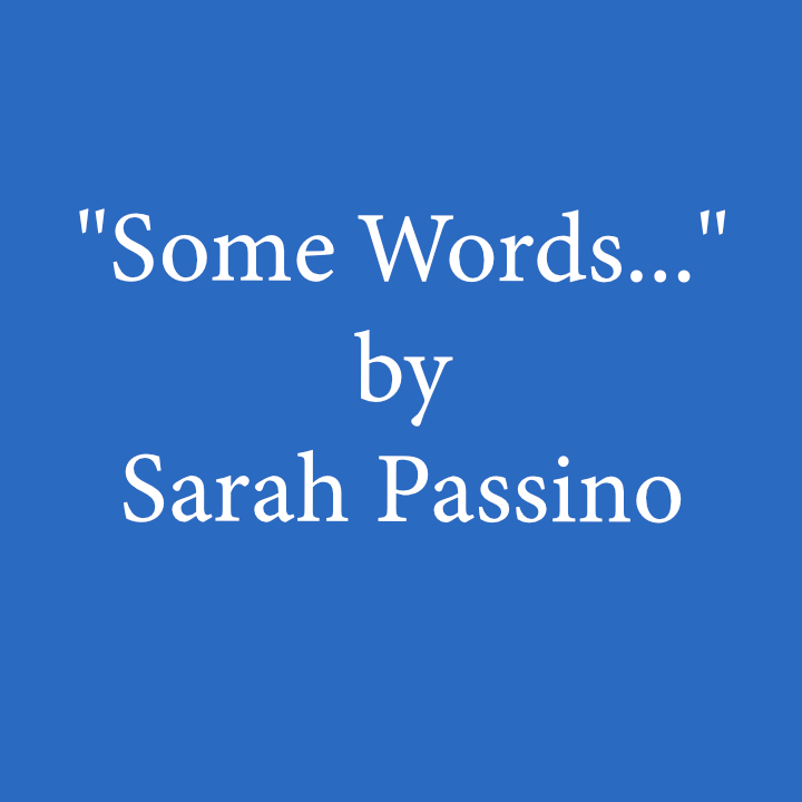 some words by sarah passino .jpg