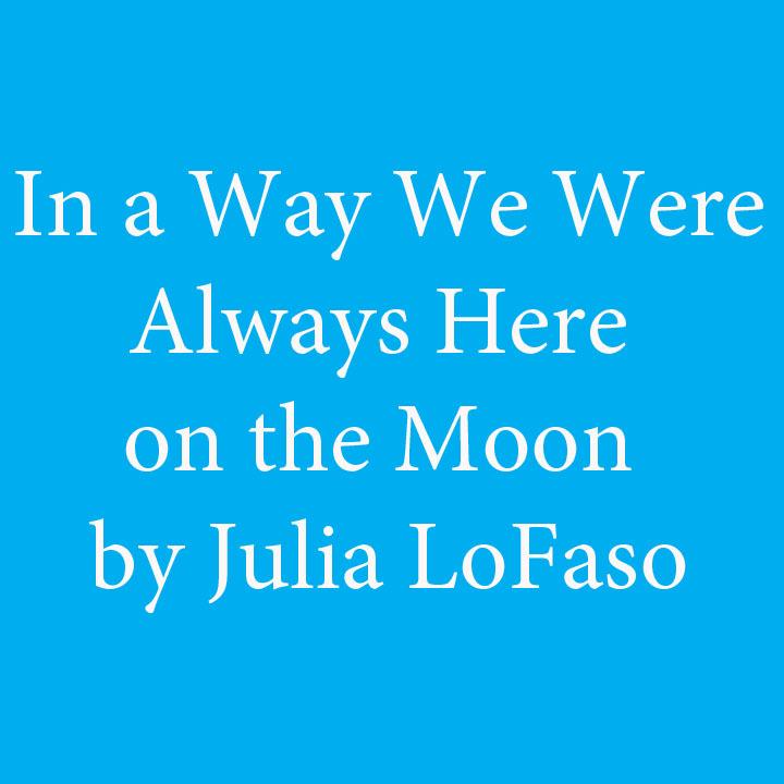 LoFaso--In a Way We Were.jpg
