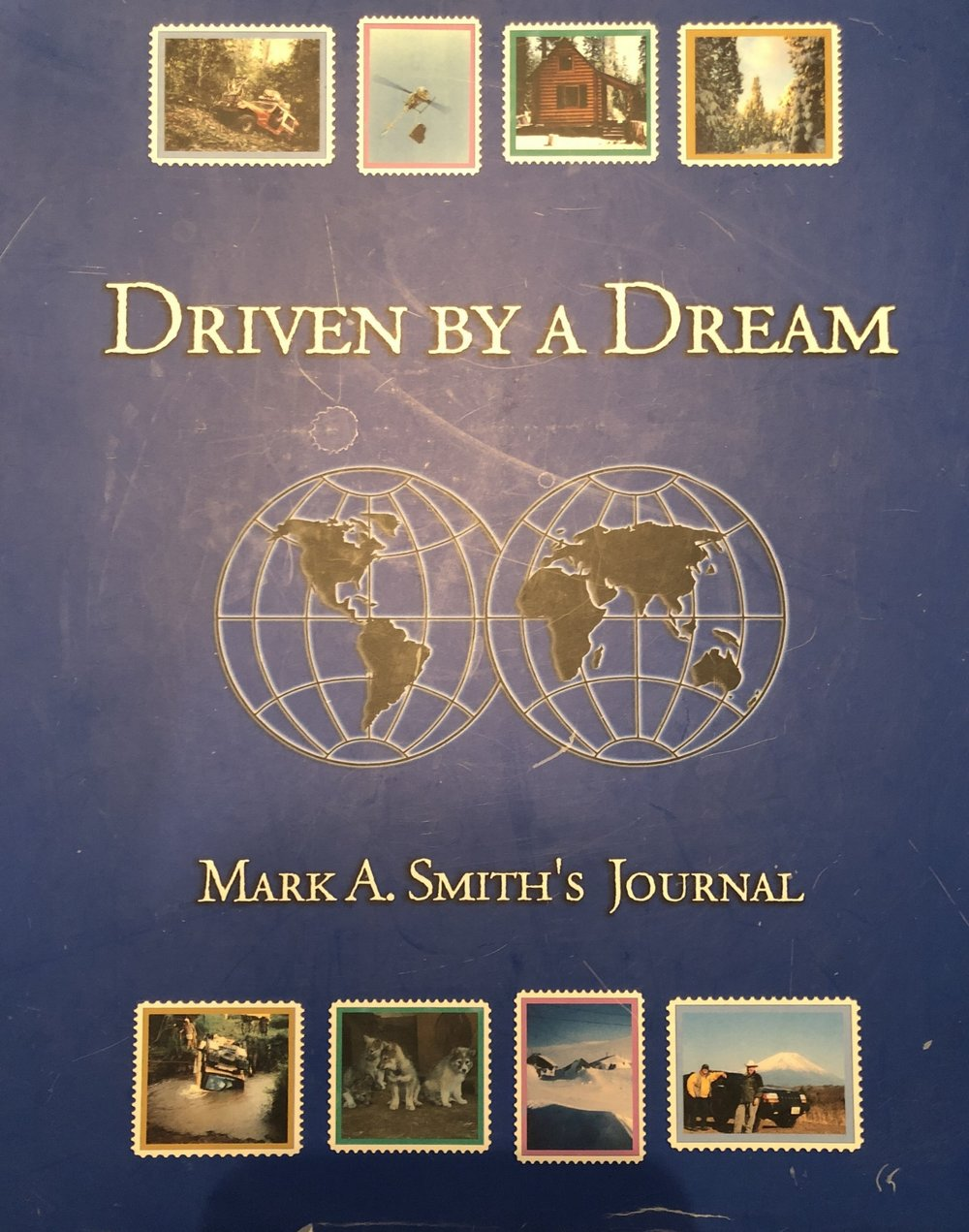 "Mark A. Smith's ""Driven by a Dream"""