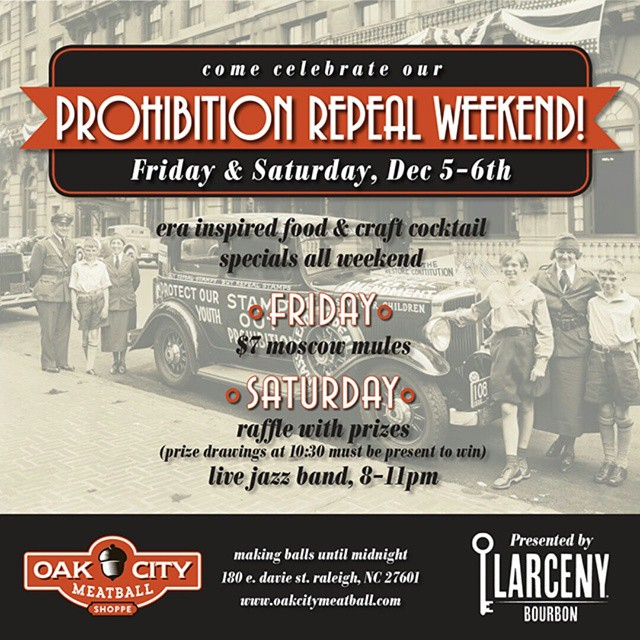 We're making this weekend extra special for you! Swing through for some great food and drink specials to celebrate Repeal Day. Live jazz and raffle prizes Saturday night!