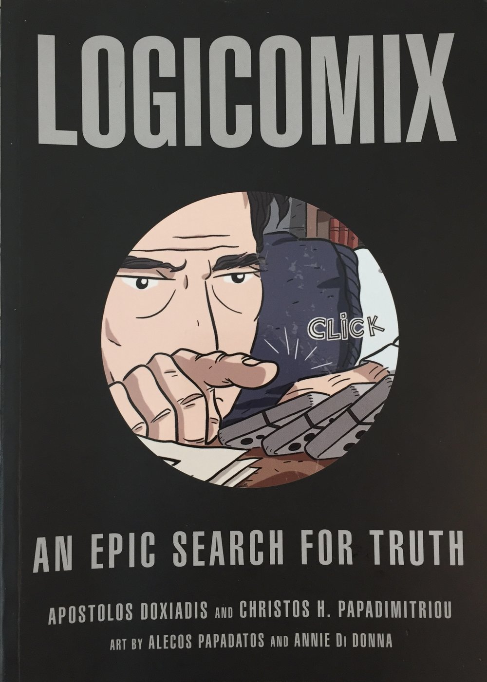 fig 4: Doxiadis, A & Papadimitriou, C; Art: Papadatos, A & Di Donna, A. 2009:  Logicomix . London, Bloomsbury. Cover