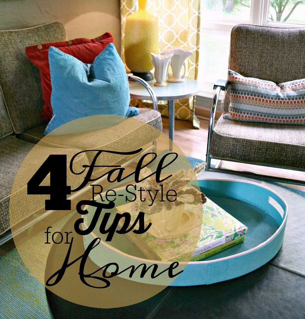 4fallrestylingtips
