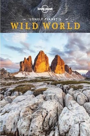 Lonely Planet's Wild World  - $27.50