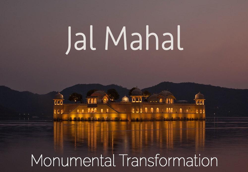 Jal Mahal transformation