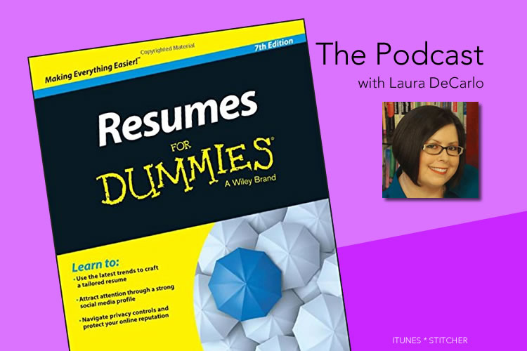 resumes for dummies the podcast - Resumes For Dummies