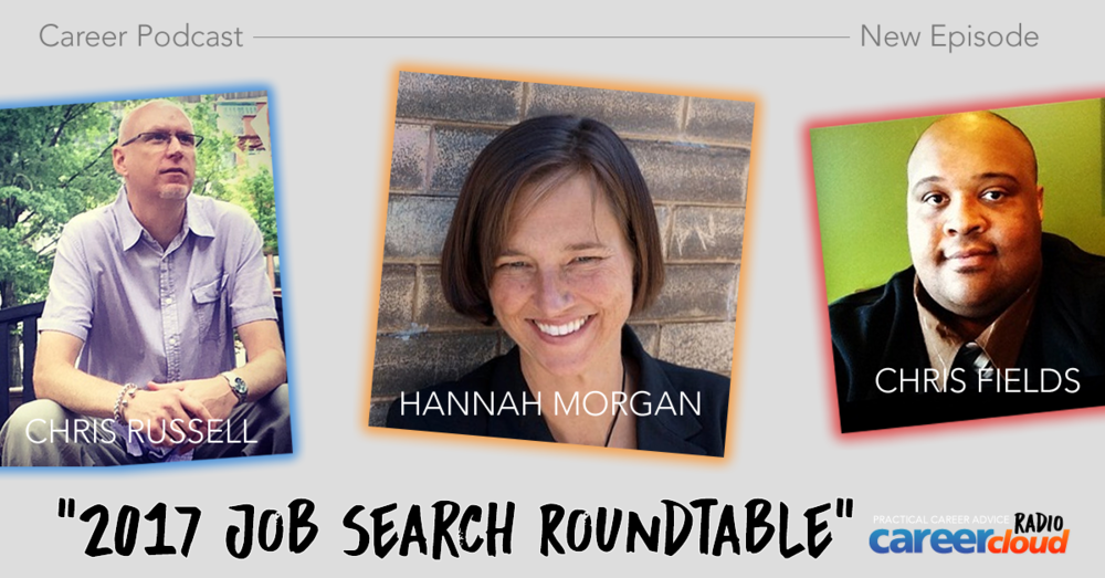 Round Table Podcast.2017 Job Search Roundtable Podcast Careercloud