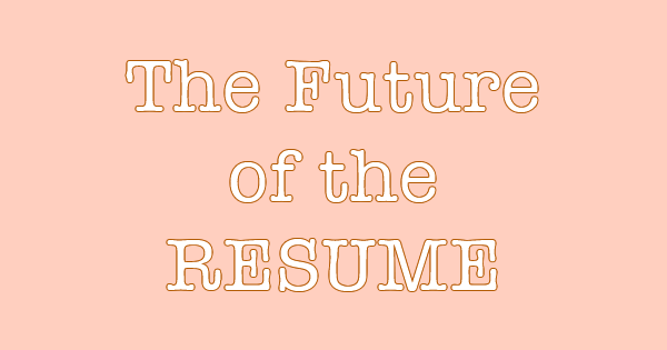 podcast the future of the resume careercloud