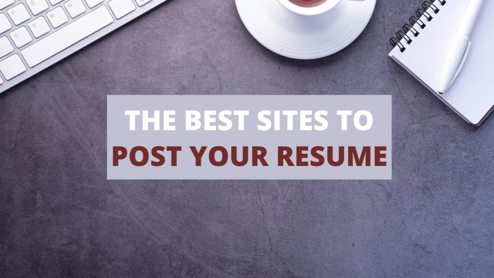 Where To Post Resume.The 10 Best Sites To Post Your Resume Online Careercloud