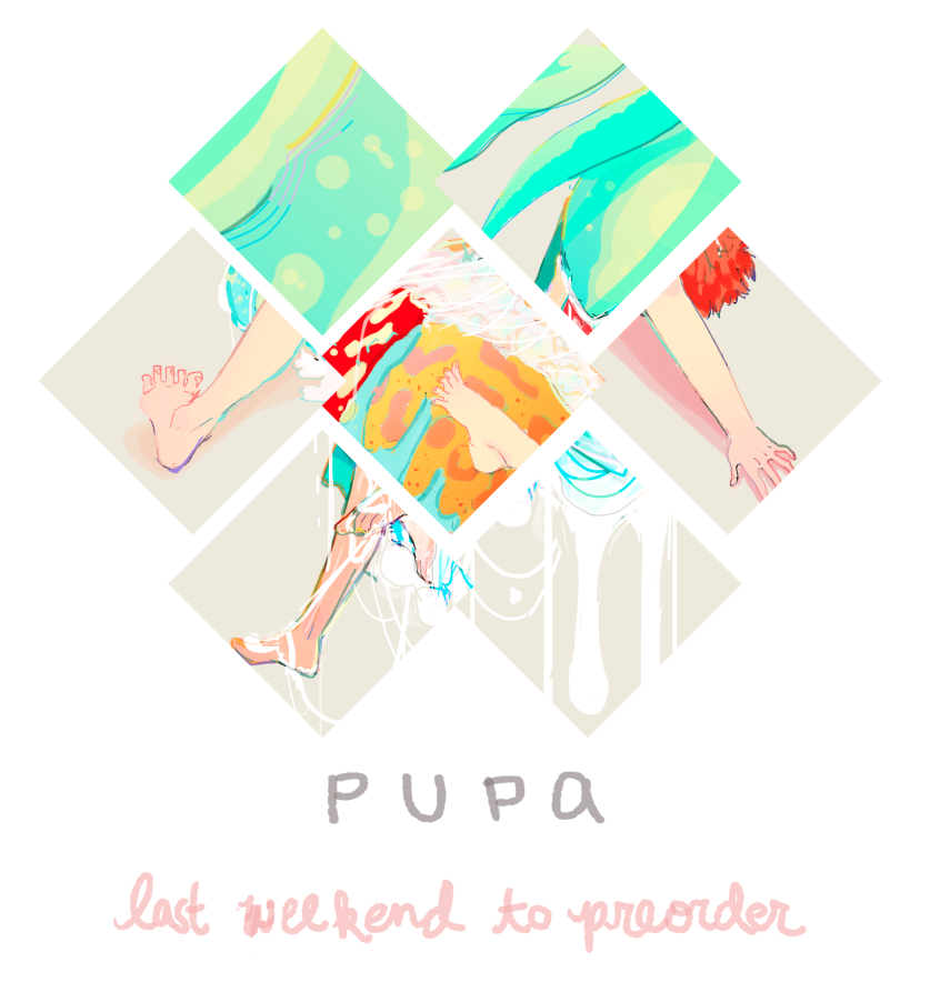Just a reminder that this is the last weekend to preorder a copy of PUPA! Proceeds go towards helping honey bees. A ton of fantastic artists and I contributed to this! I am really honored to be in such a line up!