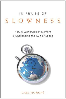 Book - In Praise of Slowness.jpg