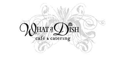 WhataDish Cafe Bistro & Catering