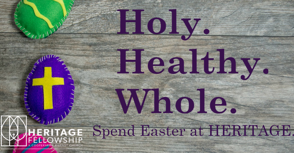 Friday isn't final. Spend Easter at HERITAGE. Click for more info.