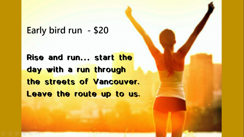 VANCOUVER EARLY BIRD SPECIAL - $20    OFF  ERED EVERYDAY @ 7 AM