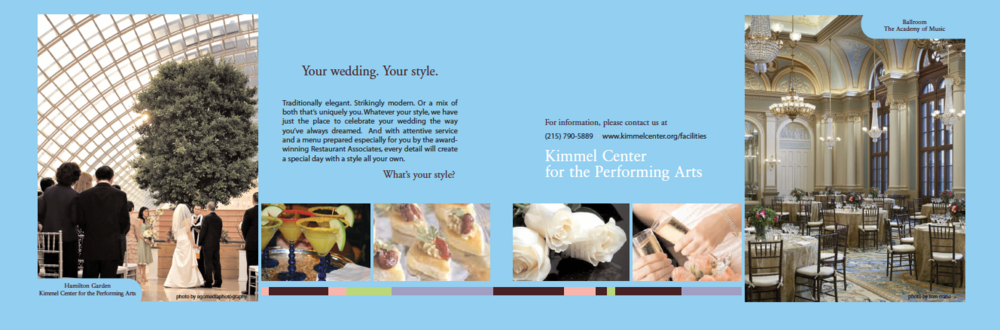 Philadelphia Wedding Magazine Ad Client: Kimmel Center for the Performing Arts Product: Magazine ad for Philadelphia Wedding publication